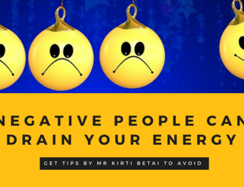 Negative people can drain your energy- How?